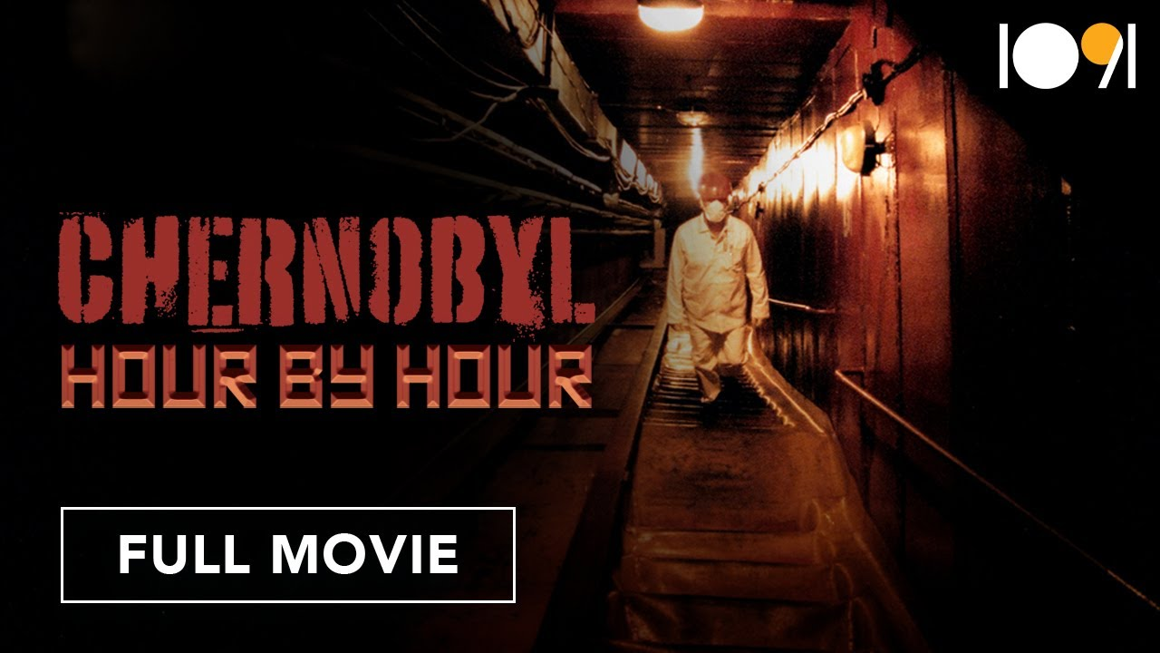 Download Chernobyl: Hour by Hour (FULL MOVIE)