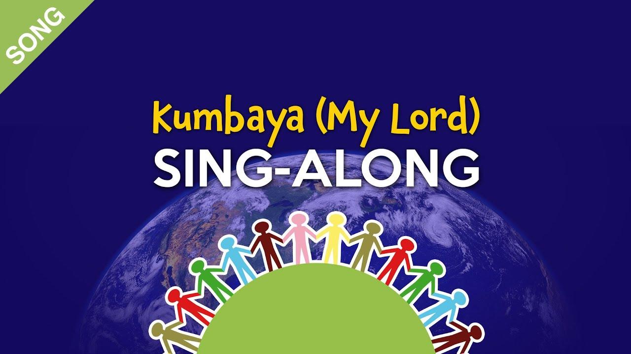 kumbaya  my lord