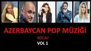 AZERBAYCAN POP MÜZİĞİ (KARIŞIK)
