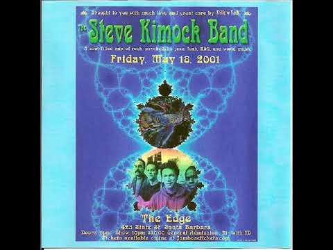 Steve Kimock Band - Elmer's Revenge / Avalon - The Edge, Santa Barbara, CA - 5/18/01 (Audio Only)