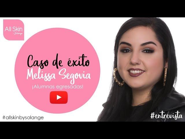 Entrevista Melissa Segovia