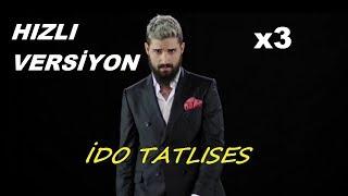 İdo Tatlises - Bileklerime Kadar Acıyo HIZLI VERSİYON