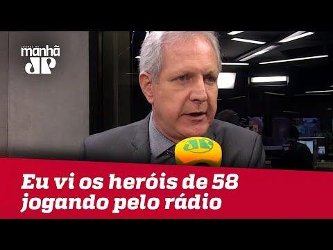 Eu Vi Os Heróis De 58 Jogando Pelo Rádio | Augusto Nunes