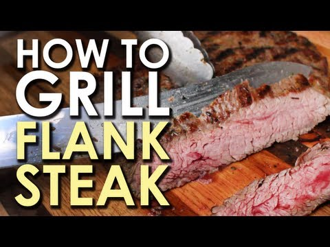 The Art Of Grilling: How To Grill Flank Steak