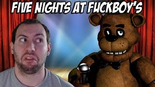 Five Nights At Fuckboy's Part 1: Freddy's Back, and More Vulgar Than Ever!!!