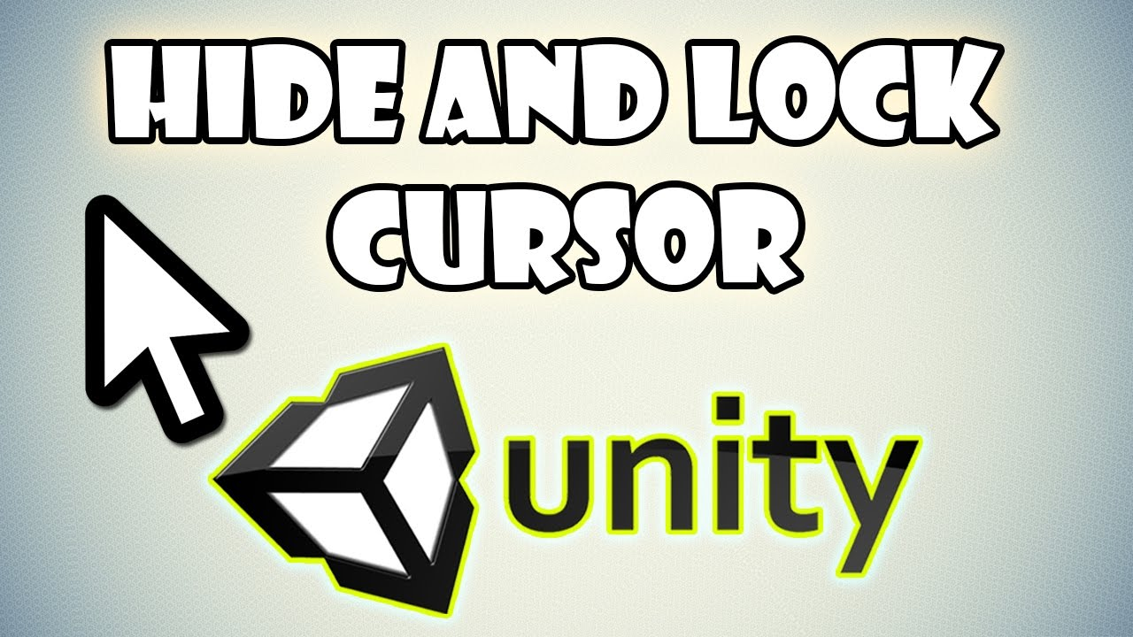 How to Hide and Lock the Cursor in Unity 3D