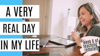 Day In My Life As a Teacher Teaching Remotely