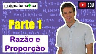 Matemática Básica - Aula 24 - Razão e Proporção (parte 1)