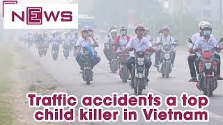 Traffic accidents a top child killer in Vietnam | VnExpress International