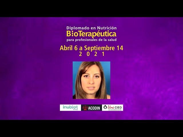 DIPLOMADO EN NUTRICIÓN BIOTERAPÉUTICA - INVITACIÓN DRA. LILIANA PEÑUELA