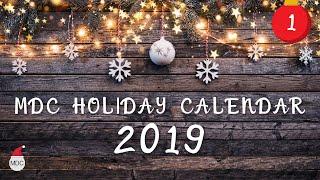 MDC Holiday Calendar 2019 – Day 1 – Intro