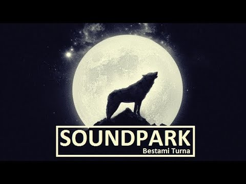 Bestami Turna - Soundpark | Deep Vocal Progressive House (4, November 2017)