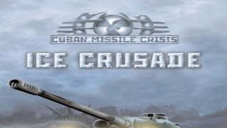 Dukely Tries: Cuban Missile Crisis Ice Crusade