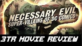 Necessary Evil: Super-Villains of DC Comics - Movie Review