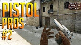 CS:GO - Pistol Round PROS #2
