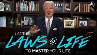 Use the Laws of Life to Master Your Life | Bob Proctor