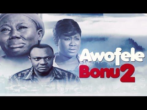 Download Awofele Bonu [Part 2] - Latest 2015 Nigerian Nollywood Drama Movie (Yoruba Full HD)