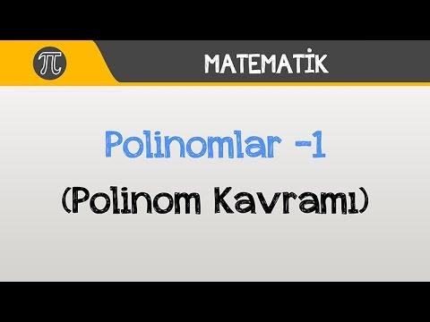 Polinomlar -1 (Polinom Kavramı) | Matematik | Hocalara Geldik