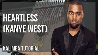 EASY Kalimba Tutorial: How to play Heartless by Kanye West