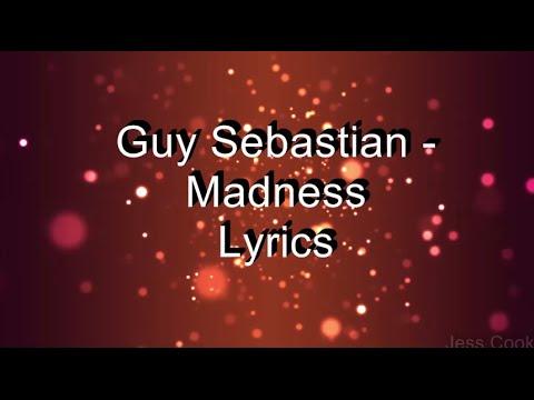 Guy Sebastian - Madness Lyrics videó letöltés