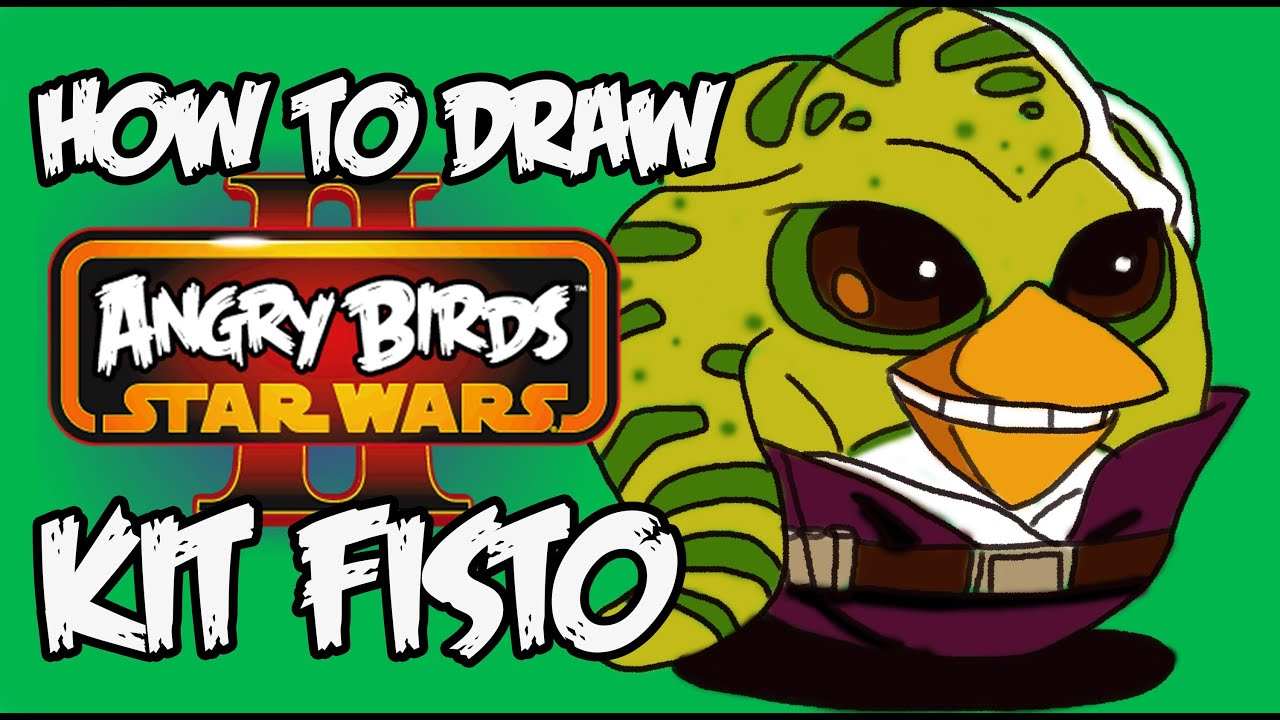 Angry Birds Star Wars 2 Mace Windu How to draw KIT FISTO ...