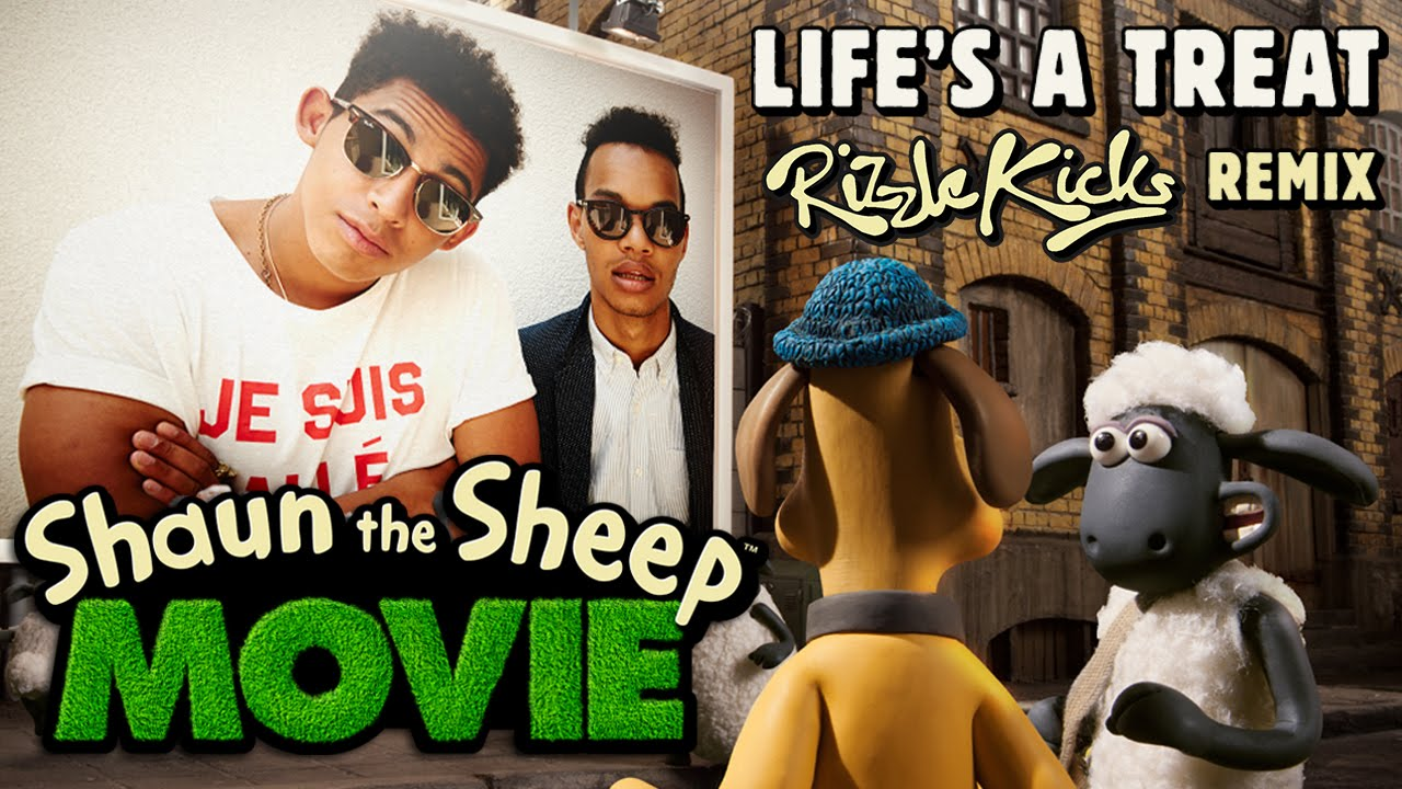 Shaun the Sheep The Movie - Lifes A Treat (Rizzle Kicks REMIX)