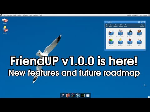 FriendUP v1.0.0 Open Source Operating System Released - What's New? (Friend UPdate July 2017: