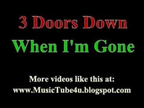 3 Doors Down – When I'm Gone Lyrics | Genius Lyrics