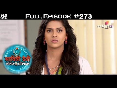 Savitri Devi College & Hospital - 25th May 2018 - सावित्री देवी कॉलेज & हॉस्पिटल - Full Episode
