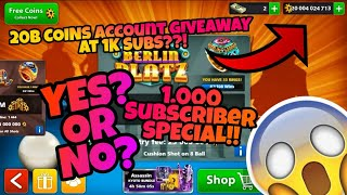 8 Ball Pool - 20 BILLION COINS Account GIVEAWAY at 1k SUBS?? YES Or NO?