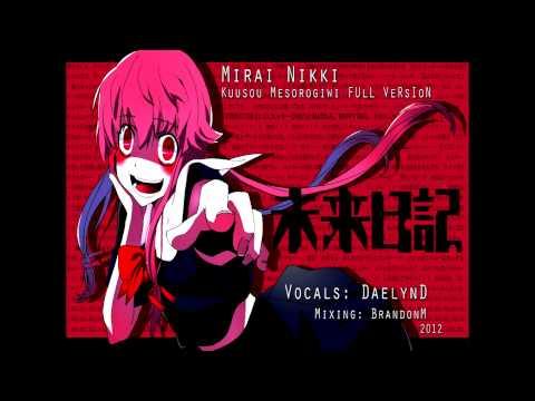 Mirai Nikki Opening One - Kuusou Mesorogiwi [English Fandub] FULL VERSION