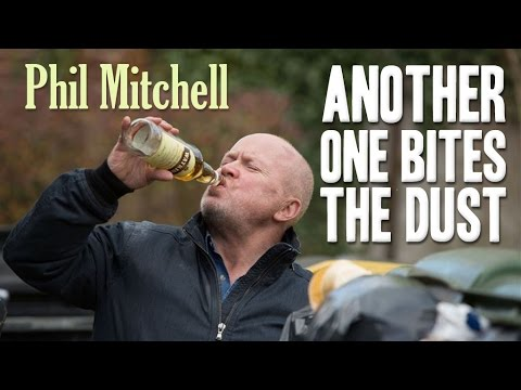 Another one bites the dust - Phil Mitchell