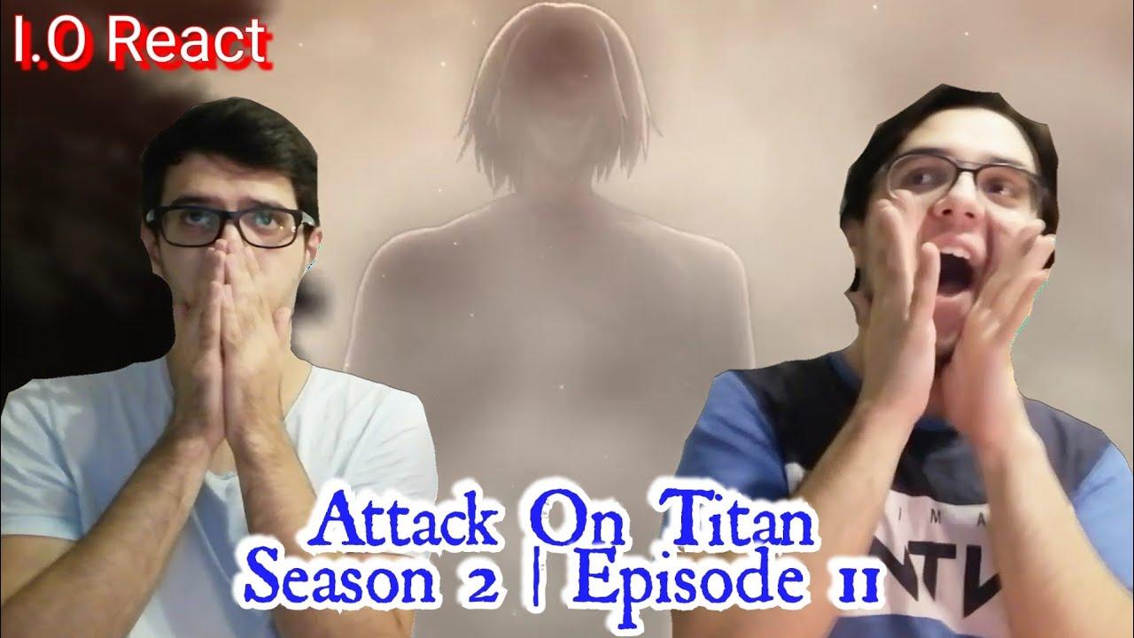 "Attack On Titan 2x11 ""Totsugeki"" REACTION! - YouTube"