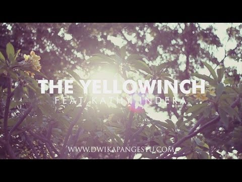 The Yellowinch feat. Kathy Indera (Part 2)