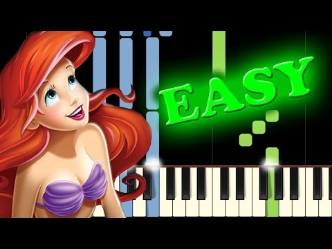 THE LITTLE MERMAID  PART OF YOUR WORLD  Easy Piano Tutorial