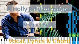 🎹Chord & Lyrics, A Holly Jolly Christmas, Michael Buble, Synthesia Piano