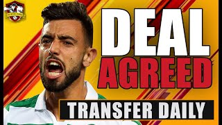 Manchester United sign Bruno Fernandes for £62m?? Transfer Daily