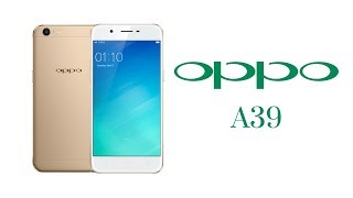 Oppo A39 - Specs, Features, Review, News, Price | Tech Master