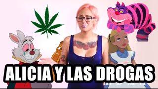 Alicia y las drogas.