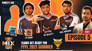 Free Fire Mix Tape | Episode 5 | Free Fire Pro League 2021 Summer