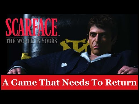 Scarface: The World Is Yours: A Game That Needs To Return