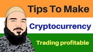 5 Tips To Get Your Trade profitable - How to Make your Trading profitable - trading cryptocurrency