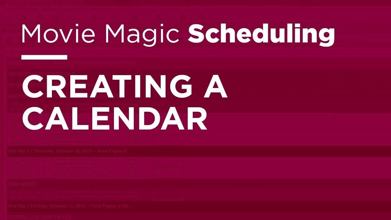 movie magic scheduling creating a calendar youtube