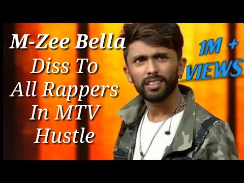 M-Zee Bella diss to all rappers in mtv hustle