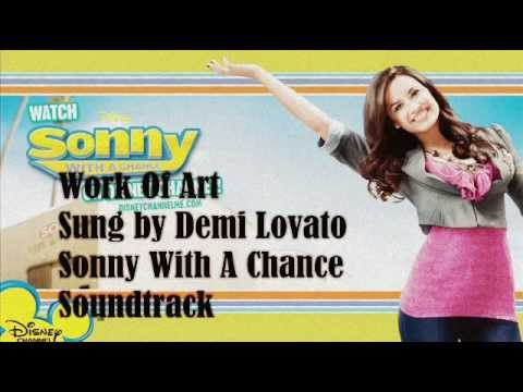 Work of Art - Demi Lovato - Sonny With A Chance Soundtrack - Track 6