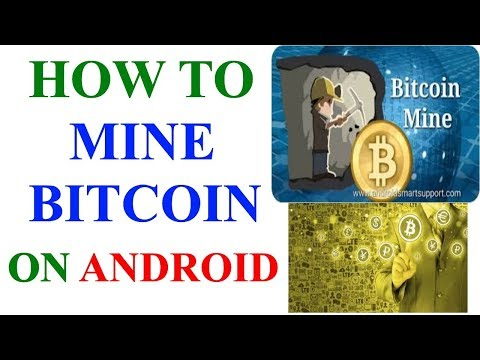 HOW TO MINE BITCOIN ON ANDROID PHONE / Bitcoin Mining Using Android Phone