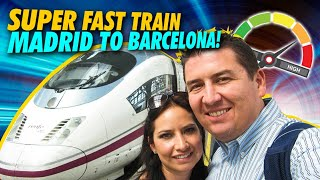 We Ride the Bullet Train from MADRID to BARCELONA
