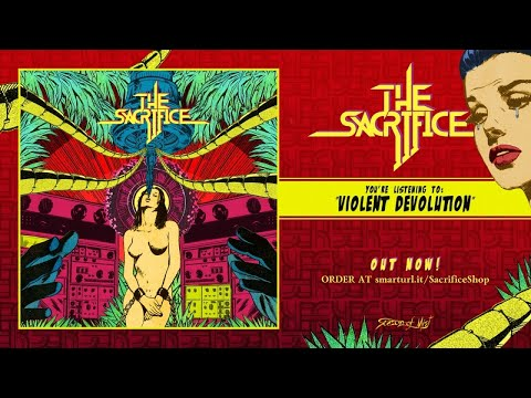 The Sacrifice  - Violent Devolution