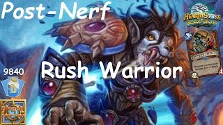 Hearthstone: Rush Warrior Post-Nerf #1: Witchwood (Bosque das Bruxas) - Standard Constructed