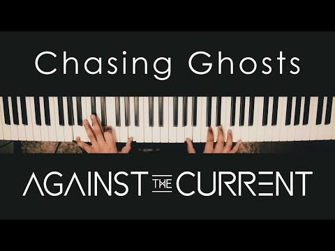 Chasing Ghosts - Against The Current [Piano Cover by Joel Sunny]